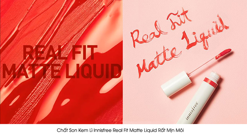 Chất-son-Son-Innisfree-Real-Fit-Matte-Liquid